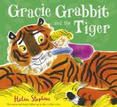 Gracie Grabbit and the Tiger HB