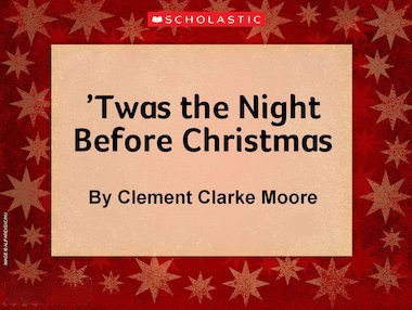 Share the famous Christmas poem 'Twas the Night Before Christmas