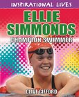 Inspirational Lives: Sports Champions - Ellie Simmonds