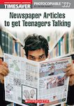 Newspaper Articles to Get Teenagers Talking