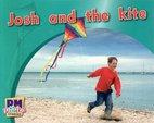 Josh and the Kite (PM Photo Stories) Levels 2, 3