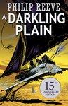 Predator Cities: A Darkling Plain (ANNIVERSARY 2016)