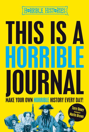 This is a Horrible Journal - Terry Deary