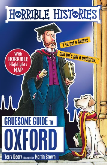 Gruesome Guide to Oxford - Terry Deary