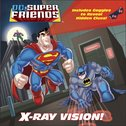 DC Super Friends: X-Ray Vision!