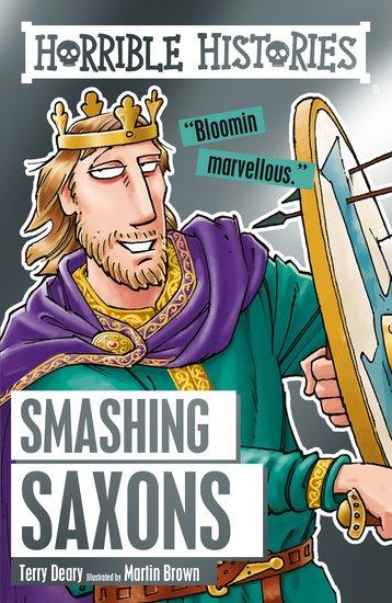 Smashing Saxons - Terry Deary