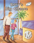 PM Silver: Rory's Big Chance (PM Plus Storybooks) Level 24 x 6