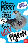 Petunia Perry and the Curse of the Ugly Pigeon x 6