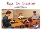 Eggs for Breakfast (PM Non-fiction) Level 5, 6