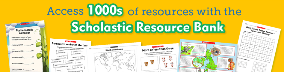Subscribe to the Scholastic Resource Bank