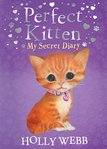 Perfect Kitten: My Secret Diary