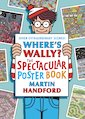 Where&#x27;s Wally? The Spectacular Poster Book