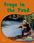 PM Red: Frogs in the Pond (PM Science Facts) Levels 5, 6 x 6