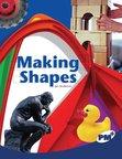 Making Shapes (PM Plus Non-fiction) Levels 29, 30