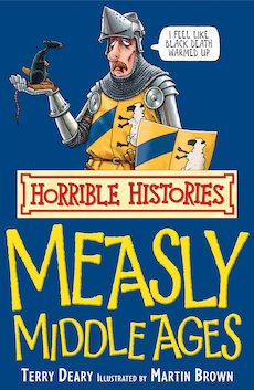 Measly Middle Ages (Classic Edition)