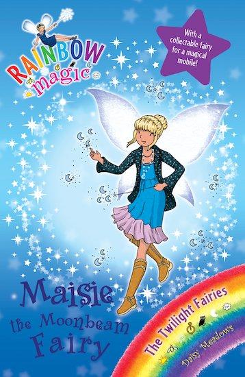 rainbow magic twilight fairies 97 maisie the moonbeam fairy scholastic kids 39 club. Black Bedroom Furniture Sets. Home Design Ideas