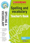 Spelling and Vocabulary Teacher's Book (Year 3)