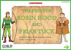 The story of Robin Hood and Friar Tuck