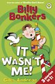 Billy Bonkers: It Wasnt Me!