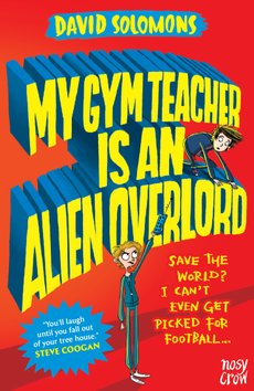 Gym Teacher...Alien Overlord