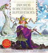 The Orchard Book Swords, Sorcerers & Superheroes