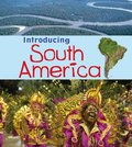 Introducing Continents: Introducing South America