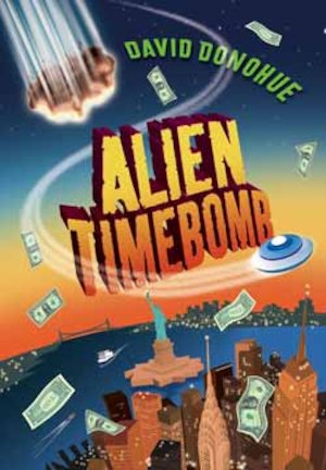 Alien Timebomb by David Donohue