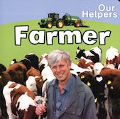 Our Helpers: Farmer