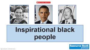 Inspirational black people - slideshow