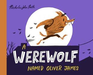 A Werewolf Named Oliver James HB