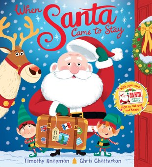 When Santa Came To Stay (PB)