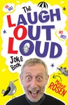 The Laugh Out Loud Joke Book