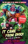 It Came From Ohio - My Life as a Writer