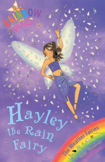 rainbow magic weather fairies 14 hayley the rain fairy scholastic kids 39 club. Black Bedroom Furniture Sets. Home Design Ideas