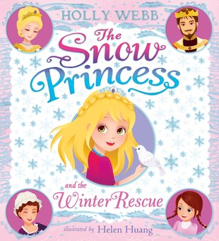 The Snow Princess and the Winter Rescue (PB)