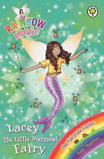 Rainbow Magic Fairytale Fairies #155: Lacey The Little