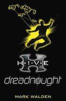 Hive: dreadnought