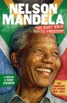 Nelson Mandela: No Easy Walk to Freedom