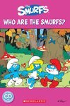 The Smurfs: Who are the Smurfs? (Book and CD)