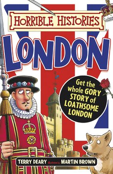 Horrible Histories Gruesome Guides: London (colour edition)
