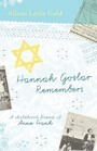 Hannah Goslar Remembers