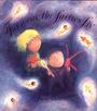 Far away the fairies fly